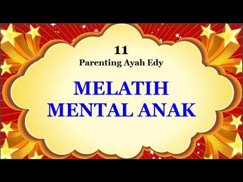 siapkan-anak-agar-tangguh-saat-dewasa---ayah-eddy-parenting-11-(audio-only)