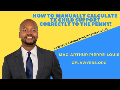 HOW TO MANUALLY CALCULATE TX CHILD SUPPORT CORRECTLY TO THE PENNY!