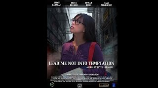 Lead Me Not Into Temptation - Official Trailer #1
