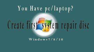 create a system repair disc,boot dvd,