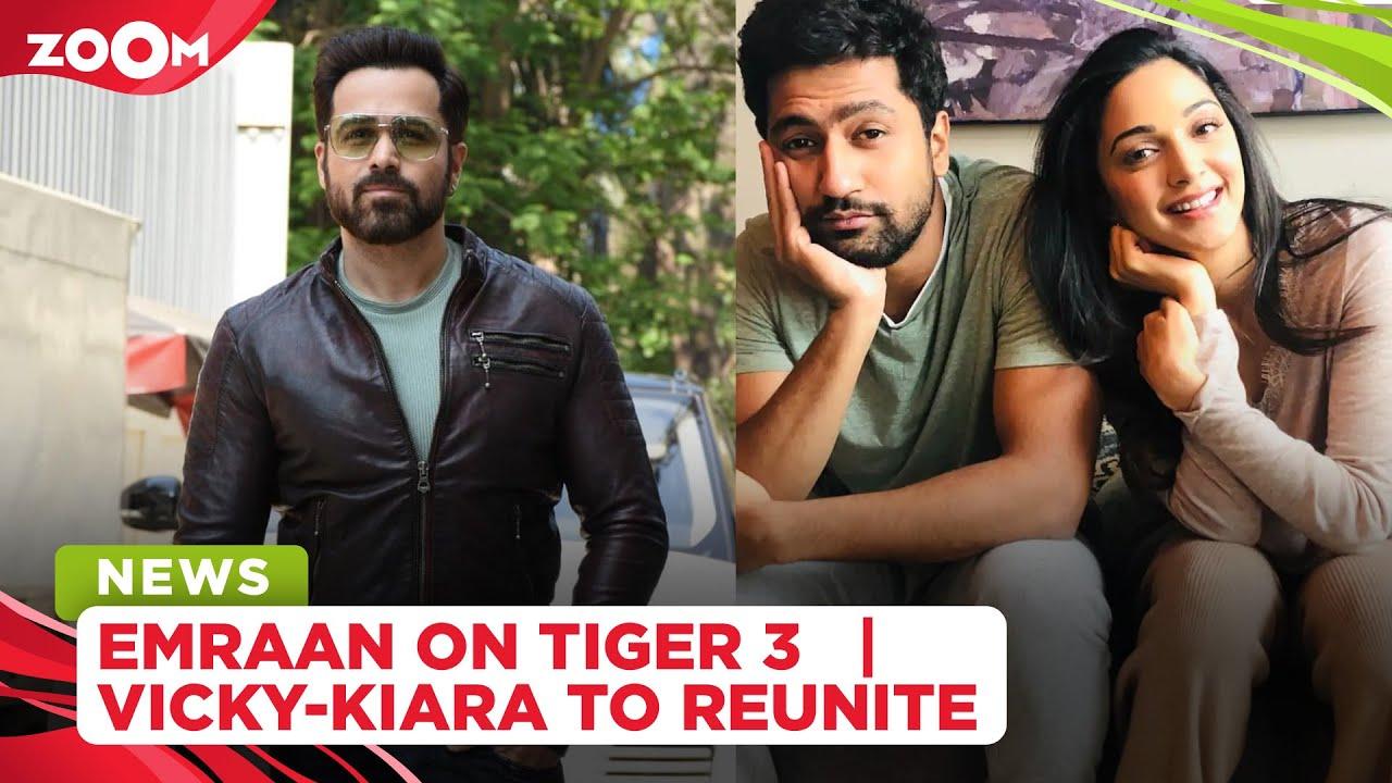 Emraan Hashmi DENIES being part of Tiger 3 | Kiara Advani reunites with Vicky Kaushal for Mr Lele