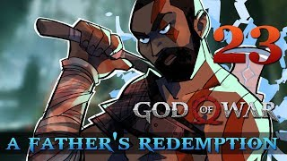 [23] A Father's Redemption (Let's Play God of War [2018] w/ GaLm)