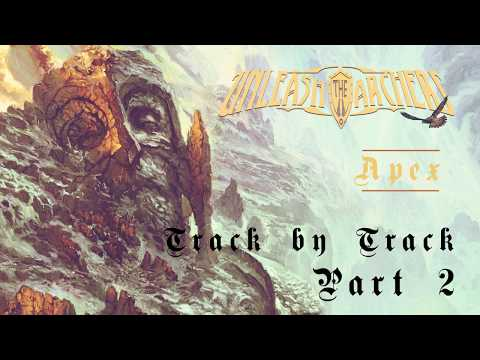 UNLEASH THE ARCHERS - Apex Track-By-Track (Part 2) | Napalm Records
