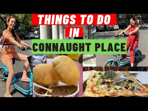Things to do in Connaught place (CP) | New Delhi | Heart of Delhi