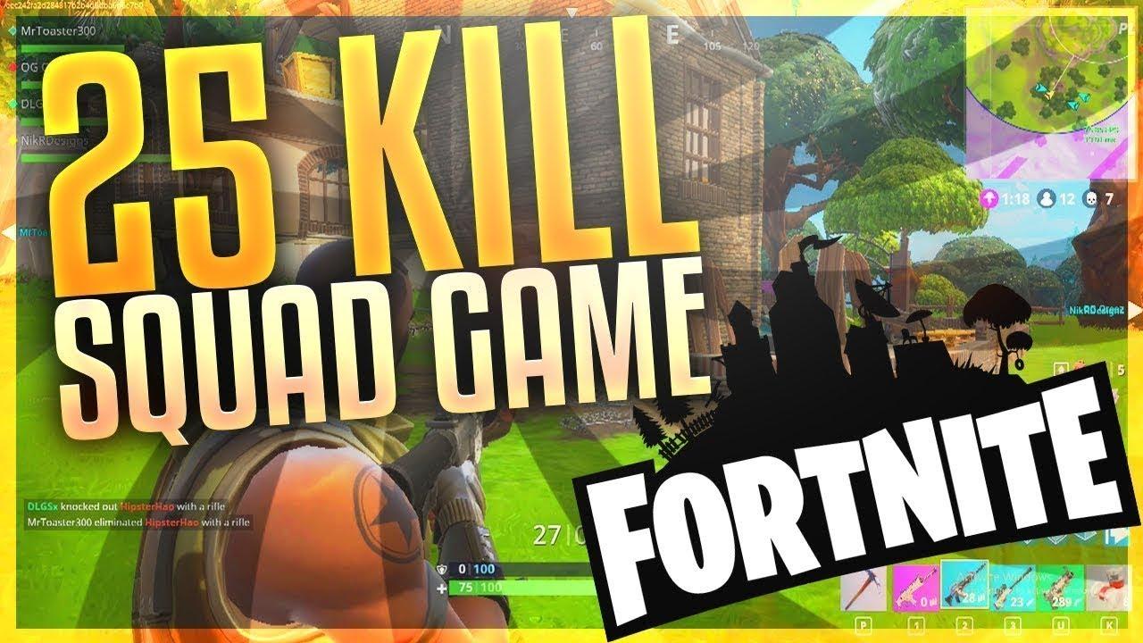 Fortnite INSANE 25 SQUAD KILL GAME (MUST WATCH) - YouTube