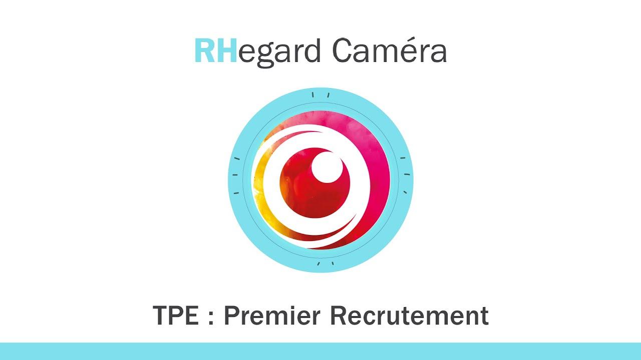 RHegard Caméra 2 - TPE premier recrutement