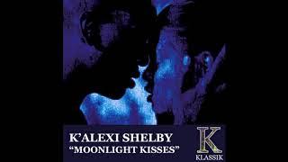 K'Alexi Shelby - Moonlight Kisses