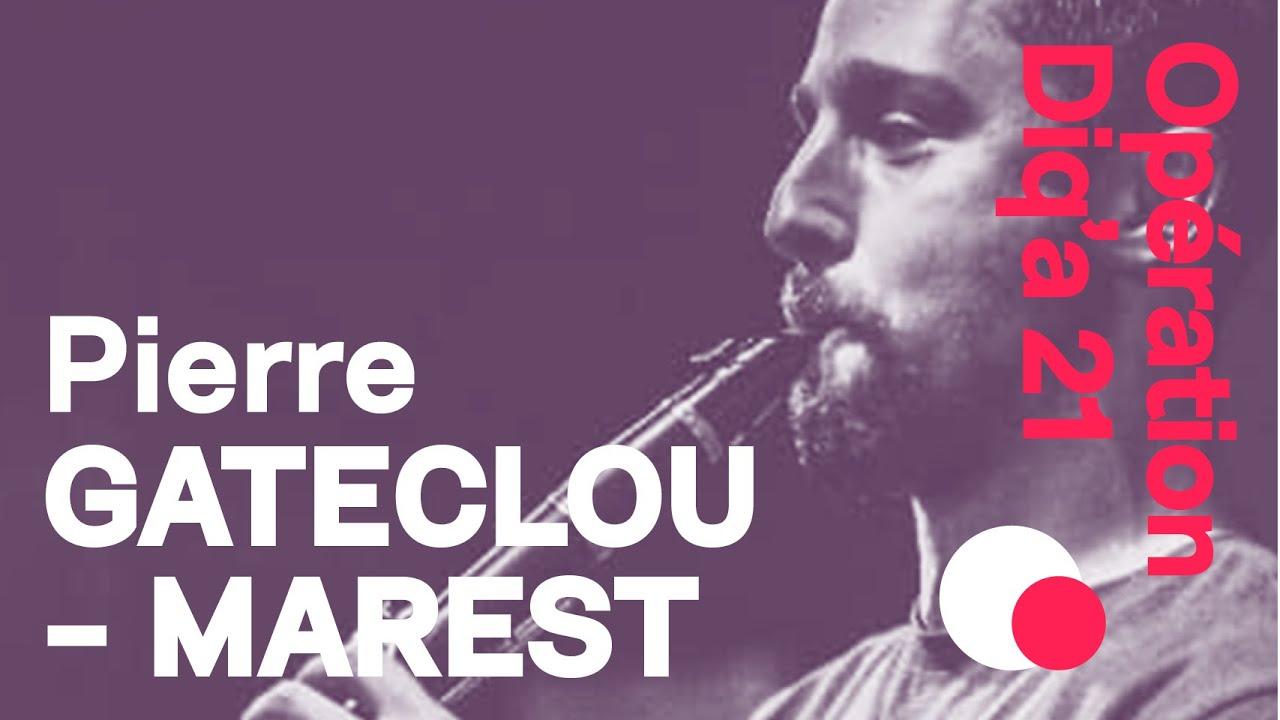 Diq'a 21 J-19 Pierre Gateclou-Marest /« Dait c'hwi ganin plac'hig yaouank »  & Marche