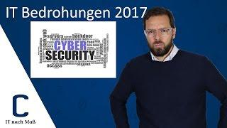 IT-Bedrohungen 2017: Das erwartet uns im neuen Jahr – CYBERDYNE
