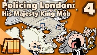 policing-london-his-majesty-king-mob-extra-history-4