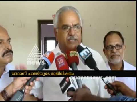 Kanam Rajendran about the decision in Thomas Chandy's resignation