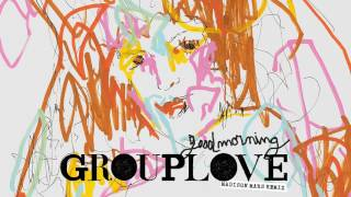 Grouplove - Good Morning Madison Mars... @ www.OfficialVideos.Net