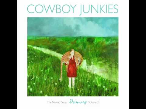 Cowboy Junkies- Flirted With You All My Life