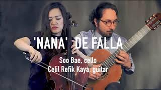 Nana By Manuel De Falla - Soo Bae/ Celil Refik Kaya