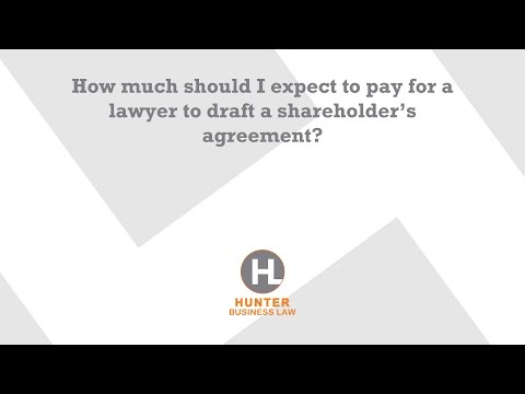 How much should I expect to pay for a lawyer to draft a shareholder's agreement?
