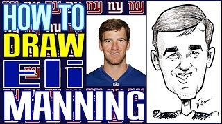 How To Draw A Quick Caricature Eli Manning