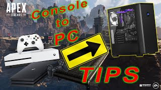 SWITCHING CONSOLE TO PC TIPS + TRICKS | Apex Legends