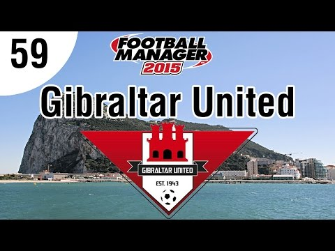 Football Manager 2015 | Gibraltar United FC | Part 59 - Europa League Playoff