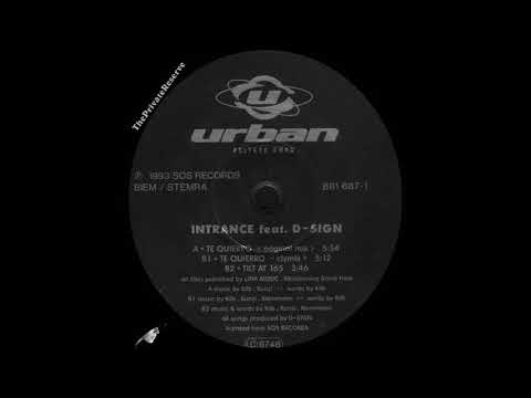 Intrance Feat. D-Sign ‎– Te Quierro  (Original Mix) 1993