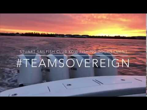 The Stuart Sailfish Club KDW Fishing Tournament - Sovereign Yacht Sales -  Team Regulator
