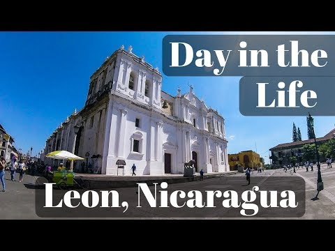 A Day in the Life (Vlog) - Leon, Nicaragua
