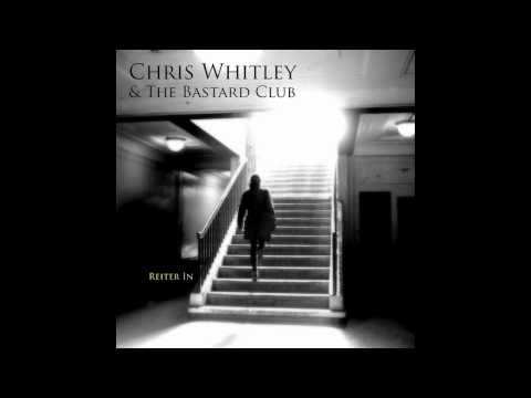 Chris Whitley & The Bastard Club - Inn