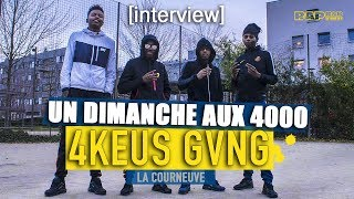 """4KEUS GANG : INTERVIEW AUX 4000 -  """"Pour répondre aux fans, ouais, on est bien séparés…"""" thumbnail"""
