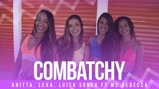 Combatchy - Anitta, Lexa, Luisa Sonza feat MC Rebecca - Coreografia: Mete Dança