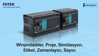 Fatek PLC 1 Eğitimi   Winproladder, Proje, Simülasyon, Etiket, Zamanlayıcı, Sayıcı