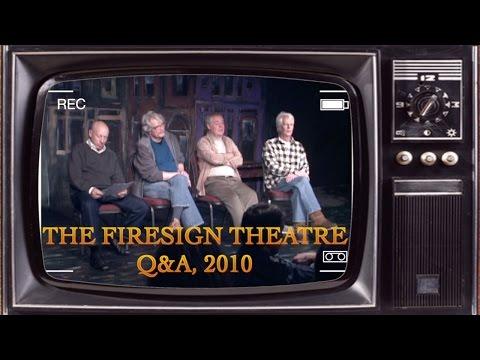 THE FIRESIGN THEATRE  Q&A