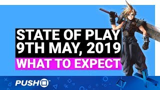 State Of Play 9th May, 2019 : What To Expect | Ps4