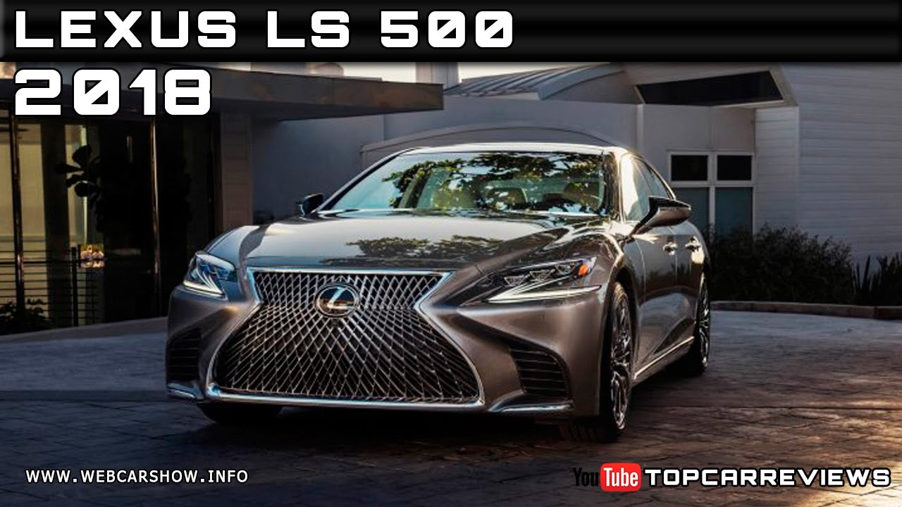 2018 Lexus LS 500 Review Rendered Price Specs Release Date ...