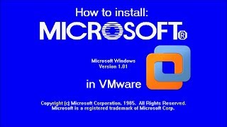 How to install Windows 1.0 in VMware!