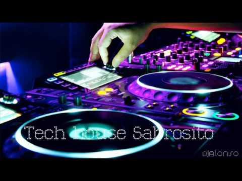 Tech House Sabrosito DjAlonso