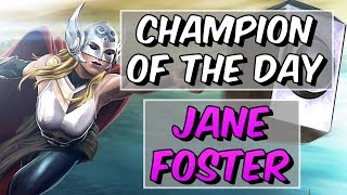 Jane Foster (Thor) - Champion Of The Day 2018 #1 - Marvel Contest Of Champions