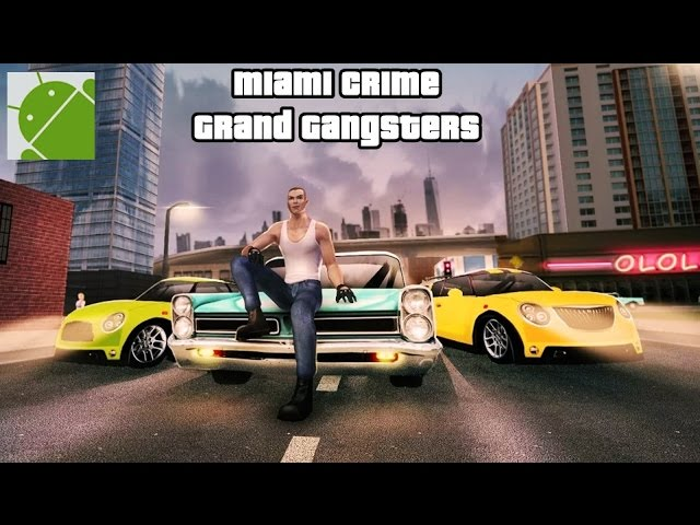 Miami Crime Grand Gangsters - Android Gameplay HD