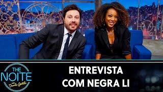 Entrevista com Negra Li  | The Noite (09/09/19)