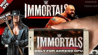 [OFFLINE]  DOWNLOAD WWE IMMORTALS GAME FOR ANDROID FREE | HIGHLY COMPRESSED | ANDRO TECH CP