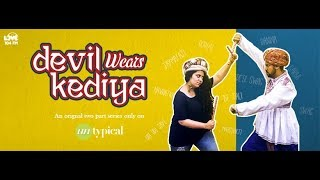 Devil wears Kediya | Hindi l Part - 1