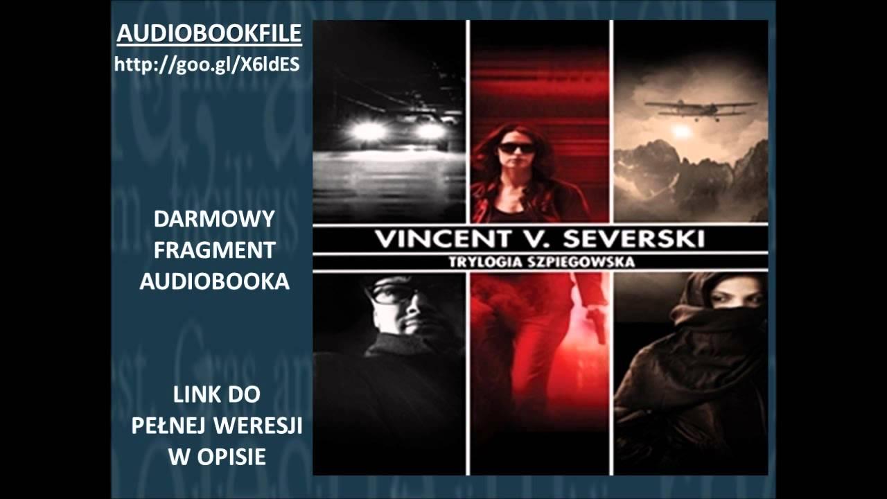 Zestaw najlepszych polskich thrillerów szpiegowskich- Vincent V. Severski