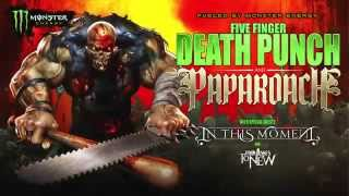 Five Finger Death Punch + Papa Roach : Fueled by Monster Energy