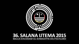 Salana Ijtema 2015: Übersetzung Tilawat Eröffnungzeremonie Majlis Khuddam ul Ahmadiyya Deutschland
