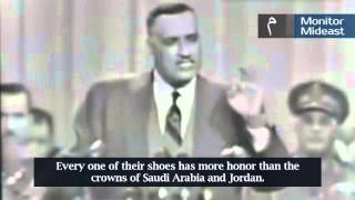 Egypt President Nasser: Shoe More Honorable Than Crown of Saud…