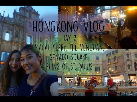 Hongkong Vlog day 2 : Macau ferry, The Venetian, Senado square, Ruins of st. Pual's