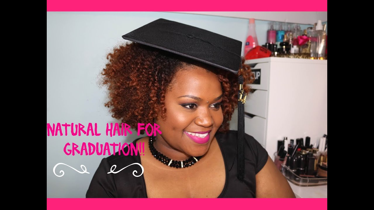 NATURAL HAIR FOR GRADUATION Wear your FAVORITE Twistout for