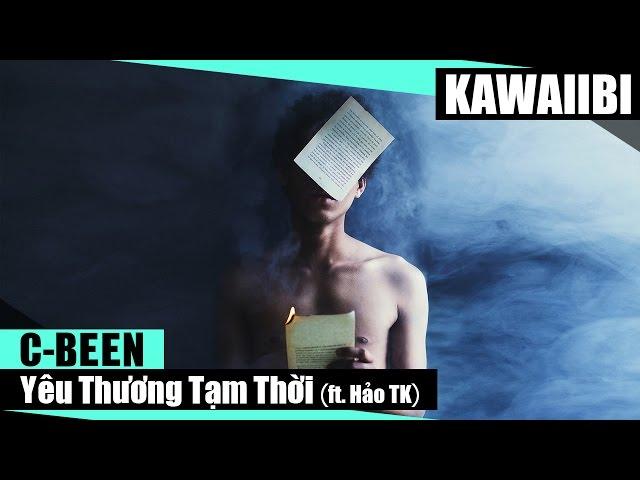 Yu Thng Tm Thi - C-Been ft Ho TK