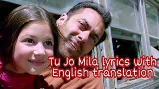 Tu jo Mila -Lyrics with English translation  Bajrangi Bhaijaan  KK  Salman khan  Harshali Malhotra  