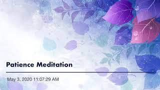 Patience Meditation