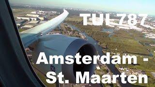 Amsterdam - St. Maarten   TUI Boeing 787 Dreamliner    Premium Class   Trip Report