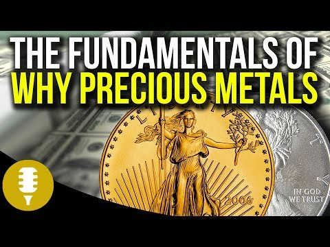 Why Precious Metals? Here Are The Fundamentals In 2017 | Golden Rule Radio